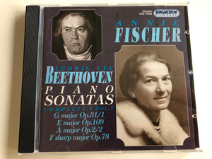 Annie Fischer - Ludwig Van Beethoven Piano Sonatas - Complete Vol. 7 / Audio CD 1998 /  G major Op.31/1, E major Op. 109, A major Op. 2/2, F sharp major Op. 78 / Hungaroton Classic / HCD 31632