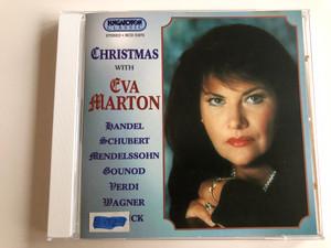 Christmas with Eva Marton / Handel, Schubert, Mendelssohn, Gounod, Verdi, Wagner, Franck, Bárdos / Audio CD 1996 / Hungaroton Classic / HCD 31672 (5991813166722)