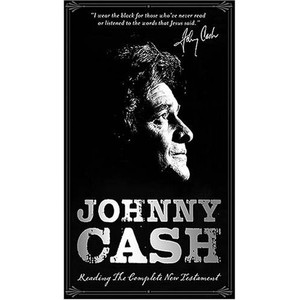 Johnny Cash Reading the Complete New Testament: Collector's Edition [Audiobook]
