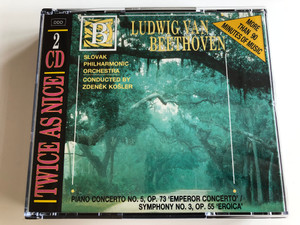Ludwig van Beethoven - Piano Concerto No. 5 Op. 73 'Emperor Concerto', Symphony No. 3, Op. 55 'Eroica' / Slovak Philharmonic Orchestra / Conducted by Zdenek Košler / 2 CD / More than 90 minutes of music (027726765723)