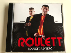 Roulett - Kis Didi, Süni / Roulett a nyerő / Audio CD 2009 / Mad mix Budapest (5999882879369)