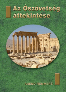 Az Ószövetség áttekintése by Arend Remmers - Hungarian translation of Das Alte Testament im Überblick / This review contains a brief introduction to each of the 39 books of the OT