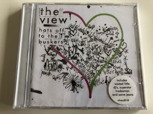 The View - Hats of to the buskers / Includes wasted little dj's, superstar tradesman and same jeans / Audio CD 2007 / olivecd018 (886970555722)