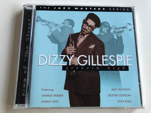 "Dizzy Gillespie - Groovin' High / The Jazz Masters Series / Featuring Charlie Parker, Sonny Stitt, Milt Jackson, Dexter Gordon, Don Byas / King of ""The Street"" / Audio CD 1999 / PlatCD 514 (5014293651424)"
