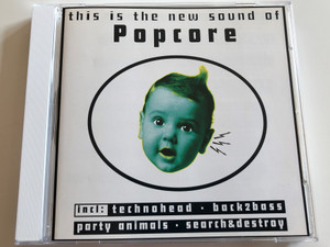This is the new sound of Popcore / incl: technohead - back2bass - party animals - search&destroy / Audio CD 1996 / Mokum records / DB 4785 2 (016861478520)