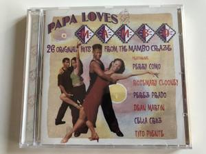 Papa Loves Mambo / 26 Original Hits From the Mambo Craze / Featuring Perry Como, Rosemary Clooney, Perez Prado, Dean Martin, Celia Cruz, Tito Puente / Audio CD 2006 / PlatCD 1335 (5050824133526)