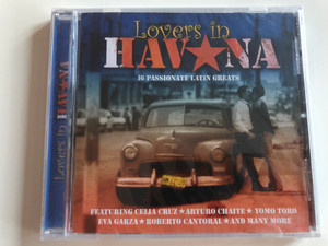 Lovers in Havana - 16 Passionate Latin Greats / Featuring Celia Cruz - Arturo Chaite - Yomo Toro - Eva Garza - Roberto Cantoral / Audio CD 2003 / Musicbank APWCD 1262 (5029248154028)