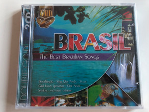 Brasil - The Best Brazilian Songs / Desalinado - Mas Que Nada - Wave - Girl from Ipanema - One Note / Double Gold 2CD / Audio CD 1701942 (5399817019424)