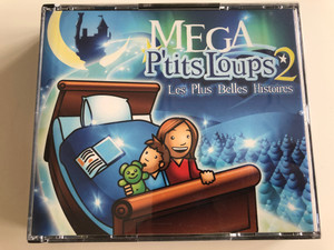Mega P'tits Loups 2 / Les Plus Belles Histories / Beautiful Children's Stories in French / Plus de 4 heures d' histoires /Les 3 Petits Cochons, La Petite Sirene, La Barbe Bleue, Jack et Le Haricot Magique, Le Petit Poucet / 4 Audio disc SET 2002 / More than 4 hours of stories / WAG366 (3596971790820)