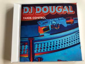 Dj Dougal Takes Control / Eruption, Dougal & Skeedale, Dj Ham, Ramos & Supreme, Hopscotch / Audio CD 1996 / KIKCD39 (5018468013925)