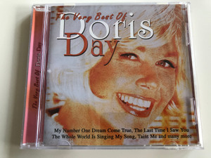 The Very Best of Doris Day / My Number One Dream Come True, The Last Time I saw you, The Whole World Is Singing my Song / Audio CD 2001 / Musicbank - APWCD115 (5029248114022)
