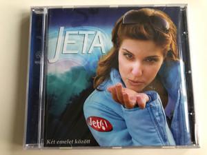 Jeta - Két emelet között / Csak lazán, Vadvirág, Fekete özvegy, Méz a teában, Helyből kettőbe, Operentzia mix / Audio CD 2004 (5998175173191)