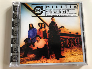"Militia ft. The Original Hardcore version ""Burn"" / Plus the Blazin' Cuts ""Eight Million Wayz"", ""Doin' Thangz"" & ""Who's the Next"" / Audio CD 1998 / 530 0 273 CNR Music (8714221002737)"