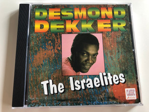Desmond Dekker - The Israelites / Perseverance, Peace of Mind, My Precious Love / Classic Artists / Audio CD / JHD 112 (5020214711221)