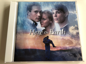 Here on Earth OST / Music from the Motion Picture / Jessica Simpson, Sixpence none the Richer, Stereophonix, Tori Amos, Andrea Morricone / Audio CD 2000 / Sony Music Soundtrax (5099749786028)