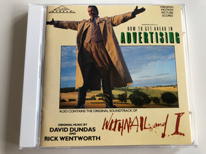 How to get ahead in Advertising / Whitnail and I / Original Music by David Dundas & Rick Wentworth / Original Motion Picture Scores / Audio CD 1989 / FILMCD 041 (5014929004129)
