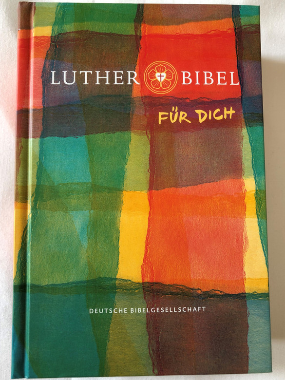 Luther Bibel für dich / Luther Bible for you / Deutsche Bibelgesellschaft / Mit Apocryphen / German language Bible Based on Martin Luther's Translation - 2017 revision with Apocryphal books / Bible Study helps, Reading plan, Page index, Color maps / Hardcover (9783438033659)