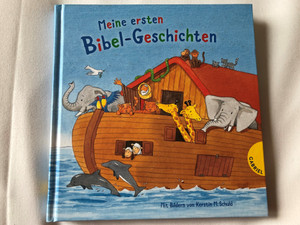 Meine ersten Bibel-Geschichten by Dörte Beutler, Kerstin M. Schuld / My first Bible Story in german language / 4th edition / Full color pages / Hardcover / Gabriel-verlag 2018 (9783522304665)