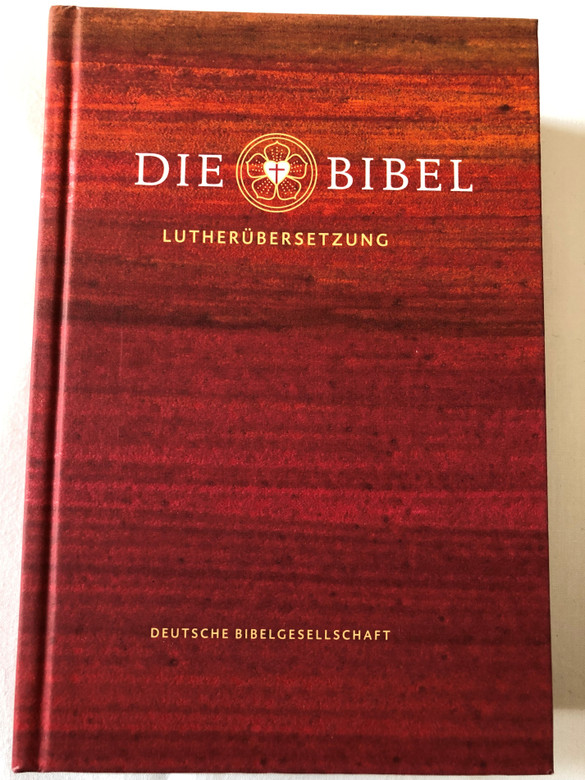 Die Bibel - Lutherübersetzung (Schulbibel) / German language Bible - Luther Translation / Deutsche Bibelgesellschaft / Mit Apocryphen / Translation 2017 rev. with Apocrypha / Page index, Color maps / Hardcover (9783438033666)