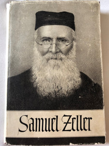 Samuel Zeller, ein knecht Jesu Christi by Alfred Zeller / Samuel Zeller, a servant of Jesus Christ / Portraits from his life in German language / 6th edition / Hardcover 1950 (SZeller1950)