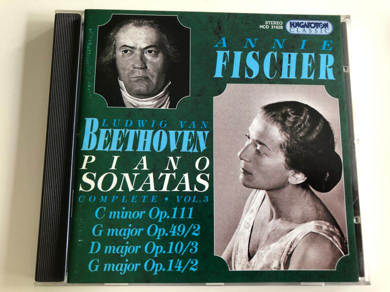 Annie Fischer - Ludwig Van Beethoven Piano Sonatas - Complete Vol. 3 / C minor Op. 111, G major Op. 49/2, D major Op. 10.3, G major Op. 14/2 / Audio CD 1996 / Hungaroton Classic / HCD 31628 (5991813162823)