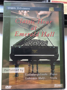 Classic Hour at Emerald Hall DVD 2002 / Performed by Ladislav Jelinek piano, Lubomir Maly viola / Michel Corrette, L. van Beethoven, J. Brahms, Paganini, Schubeert, Camille Saint Saens / amado classics (4028462600183)