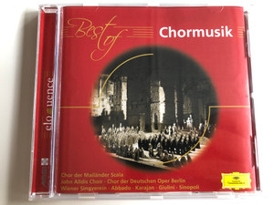 Best of Chormusik / Audio CD / Chor der Mailänder Scala - John Alldis Choir - Chor der Deutschen Oper Berlin - Wiener Singverein / Abbado, Karajan, Giulini, Sinopoli / Eloquence - AMSI / (028946976821)