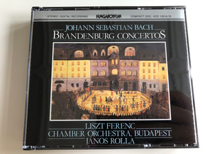 Johann Sebastian Bach - Brandenburg Concertos 2CD / Liszt Ferenc Chamber Orchestra / Conducted by János Rolla / Hungaroton / HCD 12618-19 (HCD12618-19)
