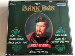 Erkel - Bánk Bán / Opera in 3 Acts / 2x Audio CD 1994 / József Simándy - Hungarian State Opera Chorus, Budapest Philharmonic Orchestra / Conducted by János Ferencsik / Hungaroton Classic HCD 11376-77 (5991811137625)