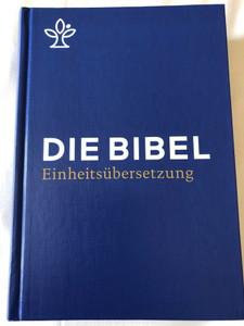 Die Bibel (Einheitsübersetzung) Schulbibel - blau / German language Holy Bible - Unitary translation (blue) / Contains Deuterocanonical books / With book introductions, maps, notes, Bible history timetable / Hardcover / 2017 Katolische Bibelanstalt (9783460440005)