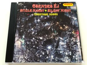 Csendes éj - Stille Nacht - Silent Night Christmas Songs / HCD16598 Hungaroton Classic / AUDIO CD 1994 / Made in Hungary (5991811659820)