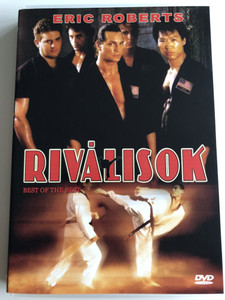Best of the Best DVD 1989 Riválisok / Directed by Robert Radler / Starring: Eric Roberts, James Earl Jones, Sally Kirkland, Phillip Rhee, John P. Ryan, John Dye, David Agresta (5999882941639)