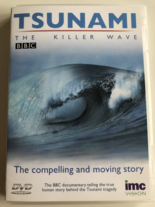 Tsunami - The Killer Wave BBC DVD 2005 / Executive Producer: Paul Woolwich / A compelling and moving documentary about the 2004 Asian Tsunami disaster / Reported by Jeremy Bowen (5016641115855)