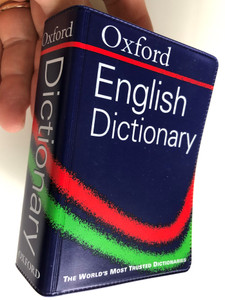 Oxford English Dictionary / The World's Most Trusted Dictionaries / Essential - Reliable - Practical / Oxford University press (9780198608653)