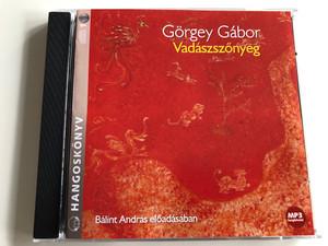 Görgey Gábor - Vadászszőnyeg / Read by Bálint András / Hungarian language MP3 Audio Book 2005 / Kossuth - Mojzer kiadó (9789630961356)
