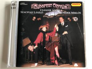 Budapest Orfeum / Szacsvay László, Császár Angéla, Benedek Miklós / Hungaroton Classic / Audio CD 2006 / HCD 16726-27 (5991811672621)