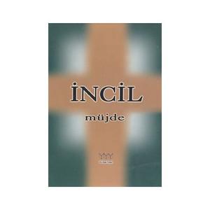 Incil Turkish New Testament by Mujde / Turkey / Publisher: Yeni Yaşam Yayınları