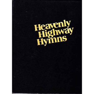 Heavenly Highway Hymns [Large Print] [Hardcover] by Stamps/Baxter