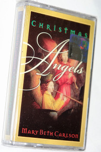 Christmas Angels - Mary Beth Carlson ‎/ Christian Praise and Worship Music - Audio Cassette (000768138847)