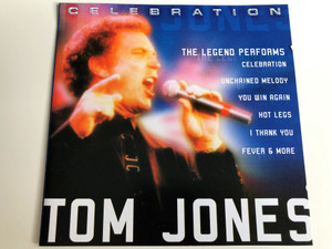 Tom Jones / The Legend performs - Celebration, Unchained Melody, You win Again, Hot legs, I thank you, Fever & more / Audio CD / GFS 470 / Cedar (5033107147021)