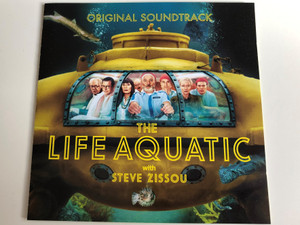 The Life Aquatic - Original Soundtrack with Steve Zissou / Music by Mark Mothersbaugh / Produced by Wes Anderson and Randall Poster / Audio CD 2004 (5050467681828)