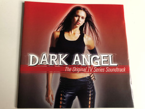 Dark Angel / The Original TV Series Soundtrack / Dark Angel Theme, Bring it to me, Bad News / Audio CD 2002 / Epic / ATM 5079042 (5099750790427)