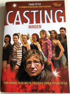 Casting Minden DVD 2008 / Directed by Péter Tímár / Starring: Kern András, Oláh Ibolya, Oroszlán Szonja, Puskás Péter / Hungarian musical film with 195 minute extras (5996473002922)