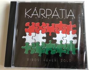 Kárpátia - Piros, Fehér, Zöld / Toborzó, Keleti Kárpátok, Igazán Szeretni, Hegyek fölött, Ha kell! / Audio CD 2006 / EMK042 (5999541751807)