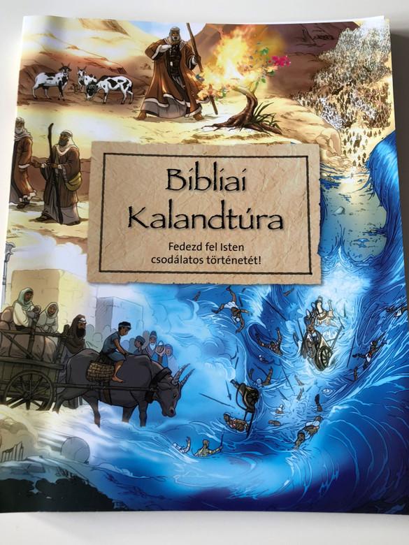 Bibliai Kalandtúra / Fedezd fel Isten csodálatos történetét! / Hungarian translation of Big Bible Challenge / For children 7-12 years old / Explores the big story of the Bible through 100 selected Bible passages / Szentírás Szövetség (9789638728890)