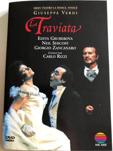 Giuseppe Verdi - La Traviata DVD 2003 / Opera in 3 acts / Gran Teatro La Fenice, Venice / Edita Gruberova, Neil Shicoff, Giorgio Zancanaro / Conducted by Carlo Rizzi / Directed for video by Derek Bailey / NVC Arts (745099240929)