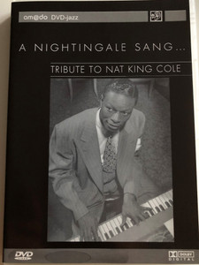 A nightingale sang... DVD 2002 / Tribute to Nat King Cole / amado DVD-jazz / Danny Williams, Valerie Masters, Will Gaines, Sol Raye, Nina Simone (4028462600084)