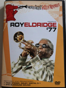 Roy Eldridge '77 DVD 2004 / Norman Granz' Jazz in Montreux / Between the devil and the deep blue Sea, blues, I surrender dear, Perdido / Restored and Remastered in Dolby Digital 5.1 & DTS surround (5034504941373)