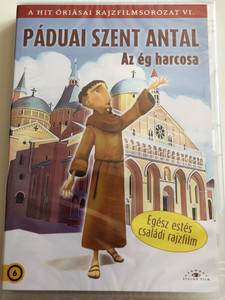 Saint Anthony DVD 2008 Páduai Szent Antal / Directed by Daehong Kim / Written by Johnny Hartmann, Luciano Scaffa / Animated Movie For Children / Etalon Film (5999886089825)