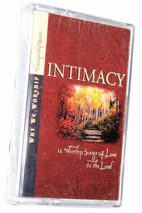 Why We Worship - Intimacy / Vineyard Music 1998 / 12 Worship Songs of Love to the Lord / Praise and Worship Music - Audio Cassette (601212928166)